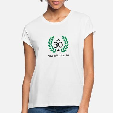 Young 40 - 30 plus tax - Women's Loose Fit T-Shirt