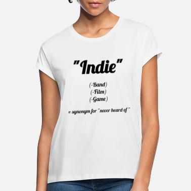 Indie Indie - Women's Loose Fit T-Shirt