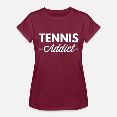 Addicted Tennis Tennis addict - Women's Relaxed Fit T-Shirt