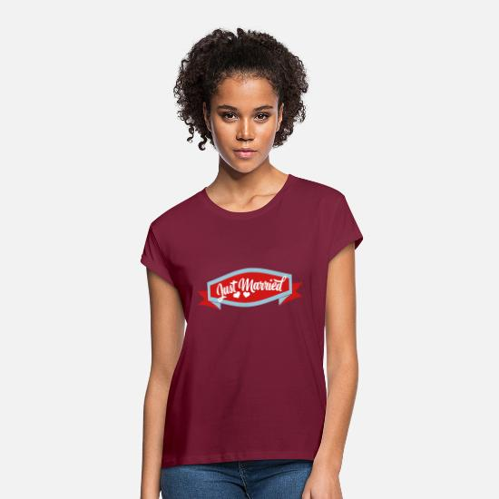 Bride T-Shirts - just married - Women's Loose Fit T-Shirt burgundy