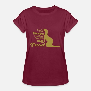 Dont Need Therapy I dont need therapy - Women's Relaxed Fit T-Shirt