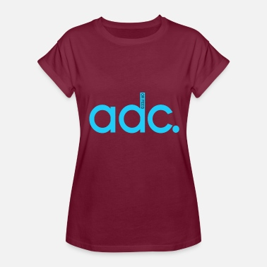 League Of Legends Adc League Of Legends ADC or Feed - Women's Relaxed Fit T-Shirt