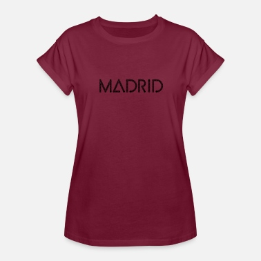 Madrid Spain Madrid Tee, Madrid Spain Shirt, Madrid - Women's Relaxed Fit T-Shirt