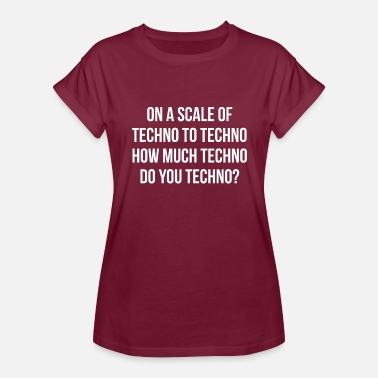 Techno Love TECHNO - Women's Relaxed Fit T-Shirt