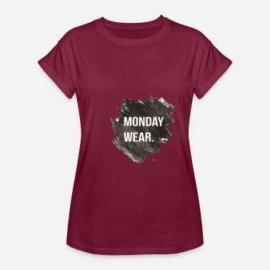 Evergreen Funny Evergreen MONDAY WEAR - Women's Relaxed Fit T-Shirt