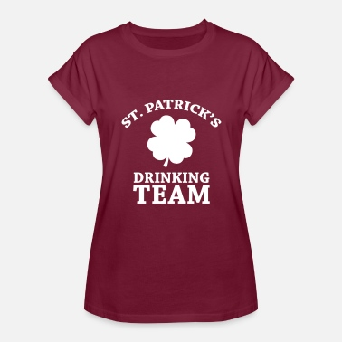 St. Patricks Day Drinking Team St Patricks Day Drinking Team - Women's Relaxed Fit T-Shirt