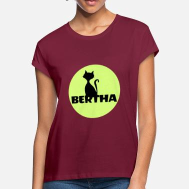 First Name Bertha name first name - Women's Loose Fit T-Shirt