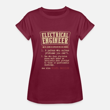 Funny Engineer Meaning Electrical Engineer Meaning T Shirt - Women's Relaxed Fit T-Shirt