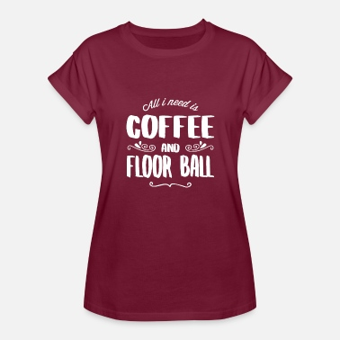 Floor Ball Floor Ball & Coffee - Women's Relaxed Fit T-Shirt