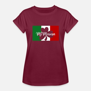 Irish Mexican St Patricks Day McMexican Irish Mexican - Women's Relaxed Fit T-Shirt