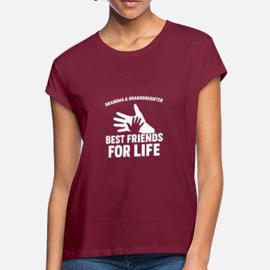 Best Granddaughter Ever Grandma & Granddaughter Best Friends For Life - Women's Loose Fit T-Shirt