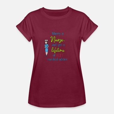 Married To A Nurse Marry a nurse - Women's Relaxed Fit T-Shirt