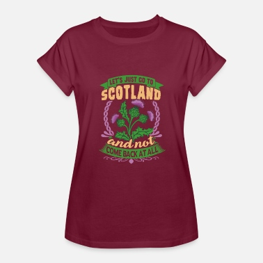 Scotland Apparel LET'S JUST GO TO SCOTLAND SHIRT - Women's Relaxed Fit T-Shirt