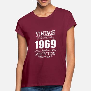 Perfection Vintage Premium Quality 1969 Aged To Perfection - Women's Loose Fit T-Shirt