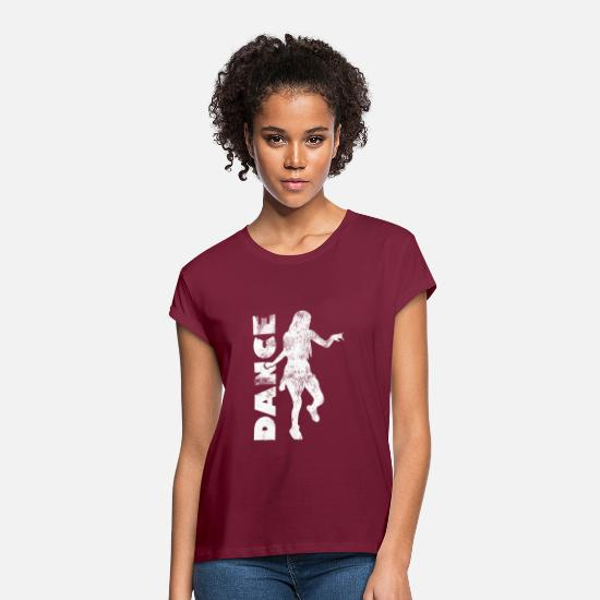 Love T-Shirts - Shuffle means moving quickly - dance! - Women's Loose Fit T-Shirt burgundy