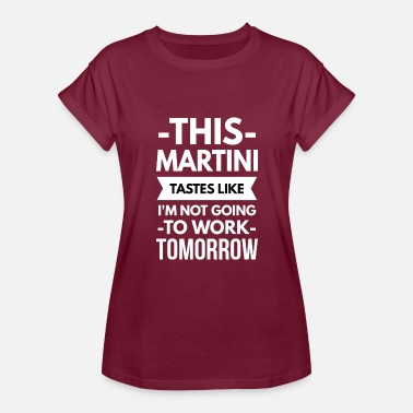 Martini Bar This Martini - Women's Relaxed Fit T-Shirt