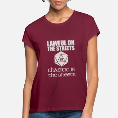 Lawful In The Streets Chaotic In The Sheets - Women's Loose Fit T-Shirt
