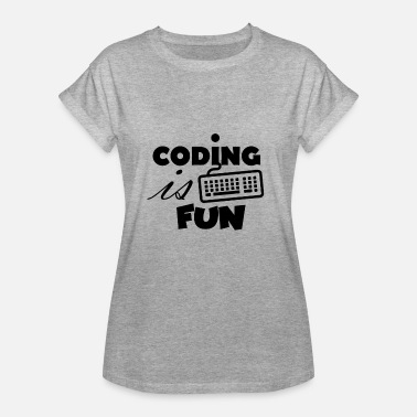 Coding Is Fun - Women's Relaxed Fit T-Shirt