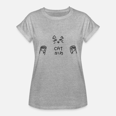 Nipping Cat Nips - Women's Relaxed Fit T-Shirt