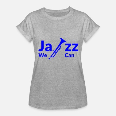 Blues Jazz GIFT - JAZZ BLUE - Women's Relaxed Fit T-Shirt