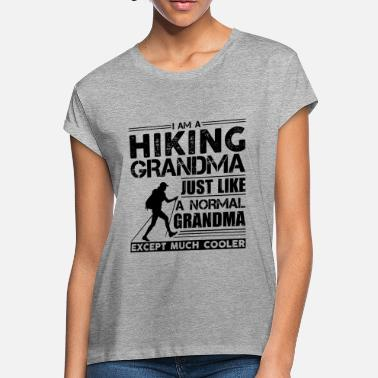 Hiking Grandma Hiking Grandma Like Shirt - Women's Loose Fit T-Shirt