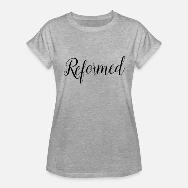 Reformers reformed - Women's Relaxed Fit T-Shirt