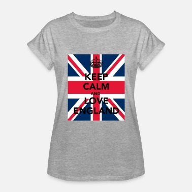 Fuck England Keep Calm And Love England 38 - Women's Relaxed Fit T-Shirt