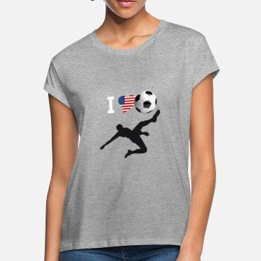 Soccer i Love Soccer America Ball goal Club Sport - Women's Loose Fit T-Shirt