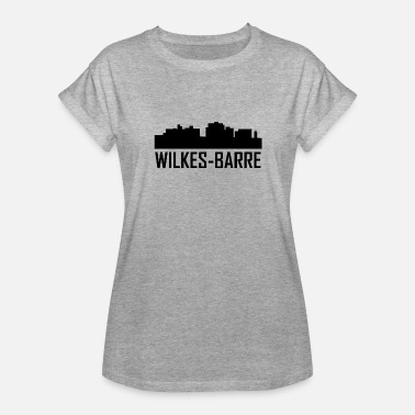 Wilk Wilkes-Barre Pennsylvania City Skyline - Women's Relaxed Fit T-Shirt