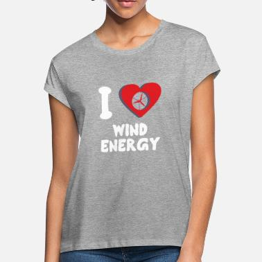 Wind Green Power I Love Wind Energy - Women's Loose Fit T-Shirt