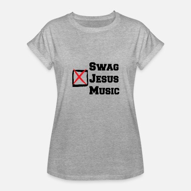 Jesus Music Jesus SWAG Music - Women's Relaxed Fit T-Shirt