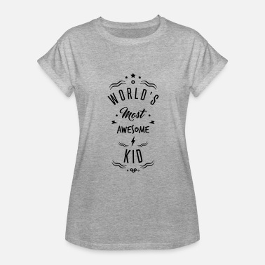 Awesome Kid awesome kid - Women's Relaxed Fit T-Shirt