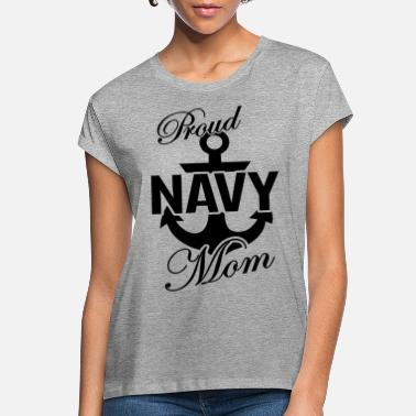 Navy Proud US Navy Mom - Women's Loose Fit T-Shirt