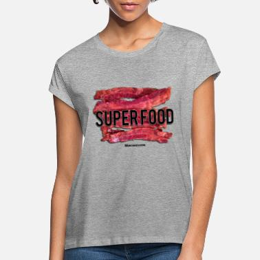 Superfood Bacon Superfood - Women's Loose Fit T-Shirt