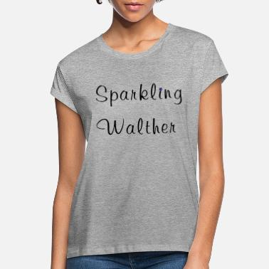 Walther Sparkling Walther Fun with Names - Women's Loose Fit T-Shirt