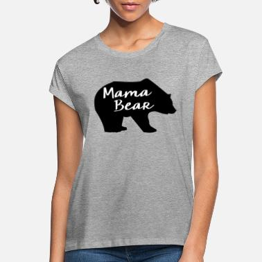 Mama Mama Bear - Women's Loose Fit T-Shirt