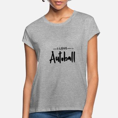 Ball Sport Autoball Ball Sports - Women's Loose Fit T-Shirt