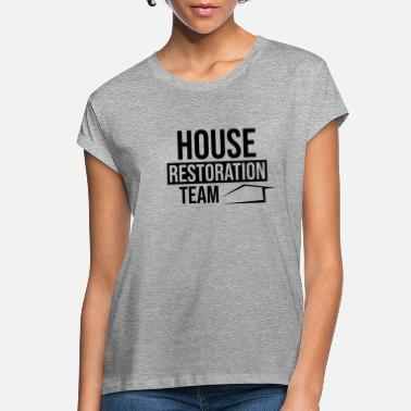Renovate Renovation - Women's Loose Fit T-Shirt