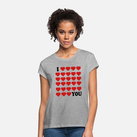 I Love You T-Shirts - I love you - Women's Loose Fit T-Shirt heather gray
