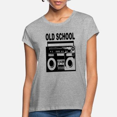 Old School old school - Women's Loose Fit T-Shirt
