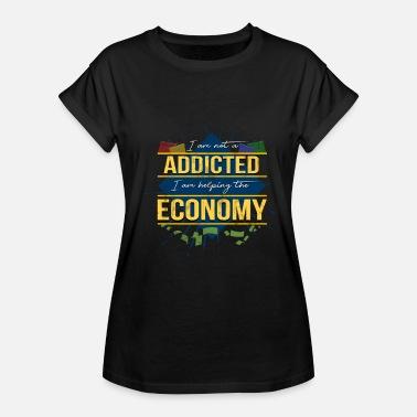 Shopping Addiction Shopping Addicted Economy - Women's Relaxed Fit T-Shirt