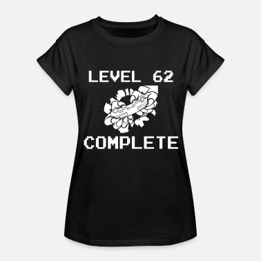 62 Birthday Level 62 Complete 62 Birthday Gamer Gaming - Women's Relaxed Fit T-Shirt
