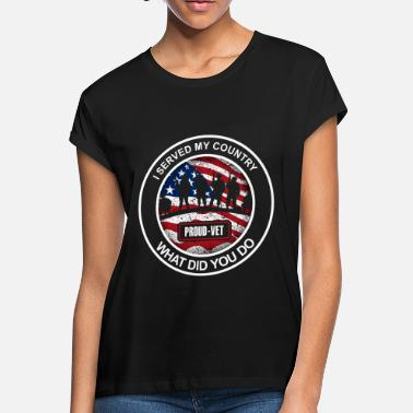 I served my country what did you do - Women's Loose Fit T-Shirt