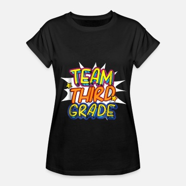 Team Third Grade Back To School - Women's Relaxed Fit T-Shirt