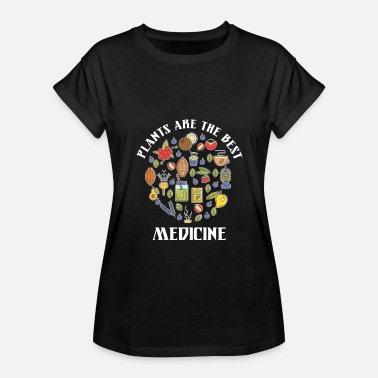 Medicinal Plant Plants Are The Best Medicine Veganism Vegetarian - Women's Relaxed Fit T-Shirt