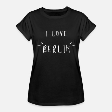 Ich Liebe Berlin I Love Berlin Ich Liebe Berlin Lustiges Suvenir - Women's Relaxed Fit T-Shirt