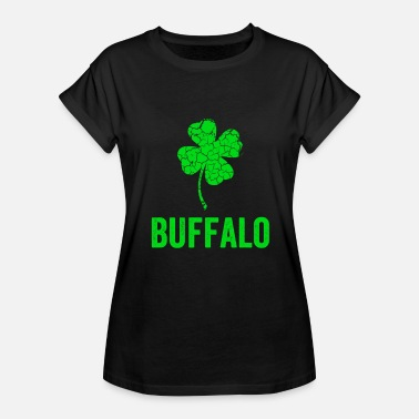 Buffalo St Patricks Day Buffalo Irish, St Patricks Day, Four Leaf Clover - Women's Relaxed Fit T-Shirt