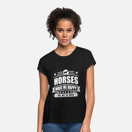 Rescue T-Shirts - Horses Make Me Happy Funny Horse Gift T-shirt - Women's Loose Fit T-Shirt black