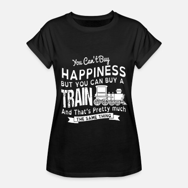You can't buy happiness but you can buy a train an - Women's Relaxed Fit T-Shirt