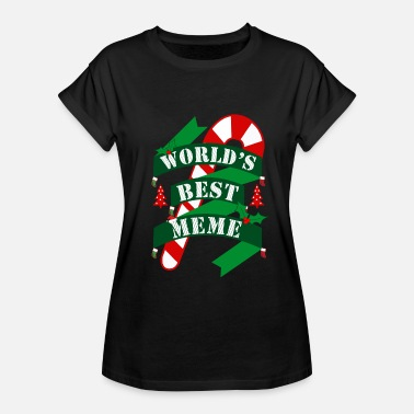 Ugly Meme World's Best Meme Ugly Christmas TShirt - Women's Relaxed Fit T-Shirt